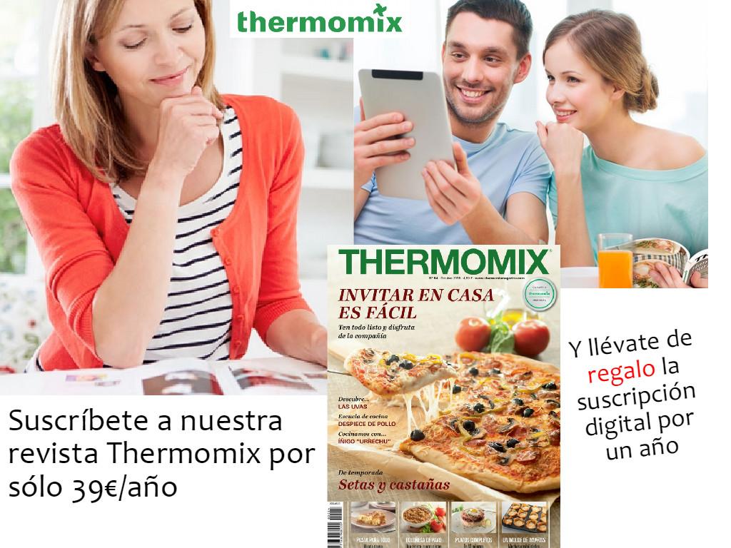 Nueva Revista Thermomix® . Promoción especial de Inscripción en papel y gratis la versión digital