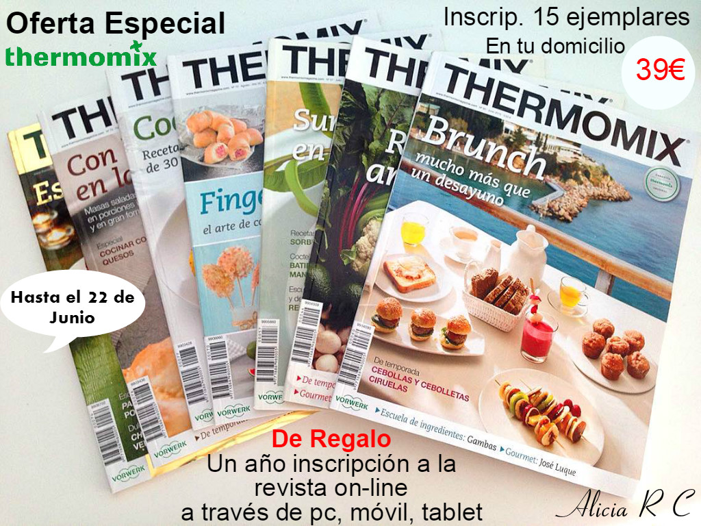 PROMOCIÓN ESPECIAL INSCRIPCIÓN REVISTA Thermomix®