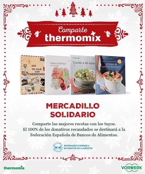 Esta Navidad, comparte Thermomix® con el Mercadillo Solidario
