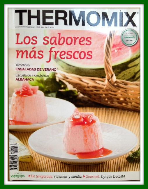 Revista Thermomix® mes de Julio nº 69 Los sabores más frescos