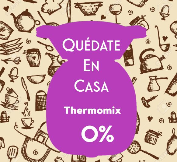 #QUEDATEENCASA CON Thermomix®