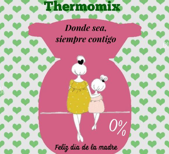 EL MEJOR REGALO PARA MAMA, Thermomix®