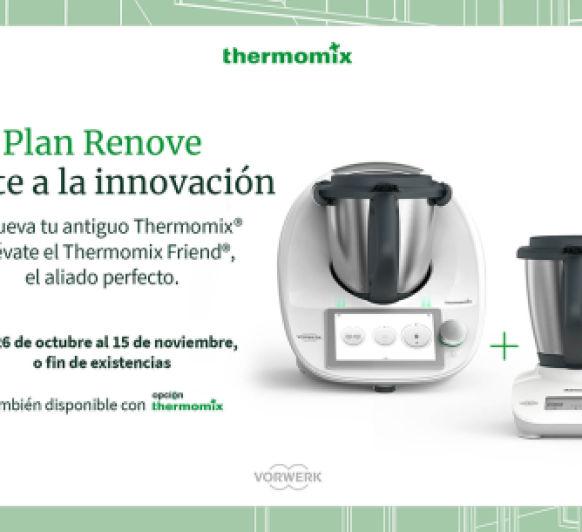 PROMOCIÓN Thermomix® DEL 26 DE OCTUBRE AL 15 DE NOVIEMBRE