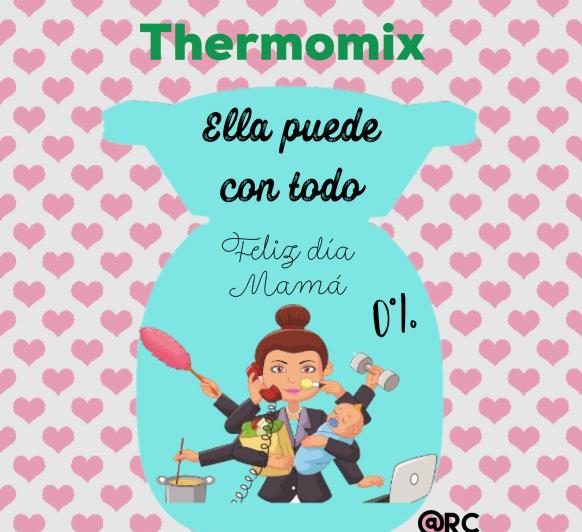 Thermomix® sin intereses. Especial día de la madre