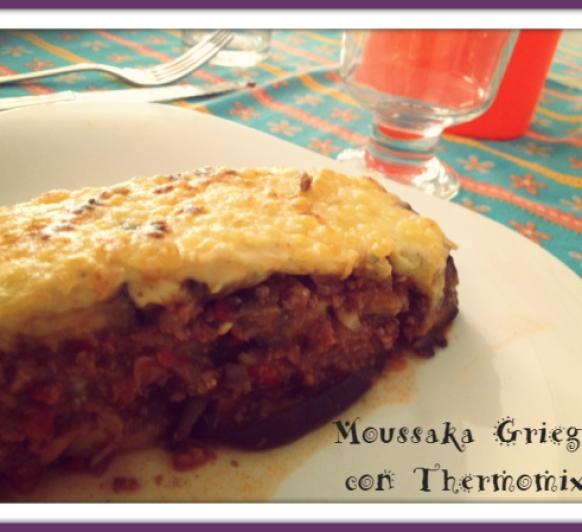 Moussaka Griega con Thermomix® 5 o Thermomix® 31