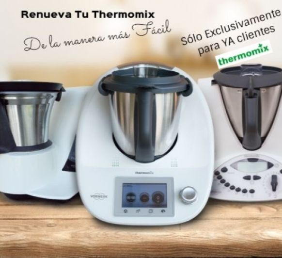 PROMOCIÓN ESPECIAL SÓLO PARA CLIENTES Thermomix® TM31 Y TM21.