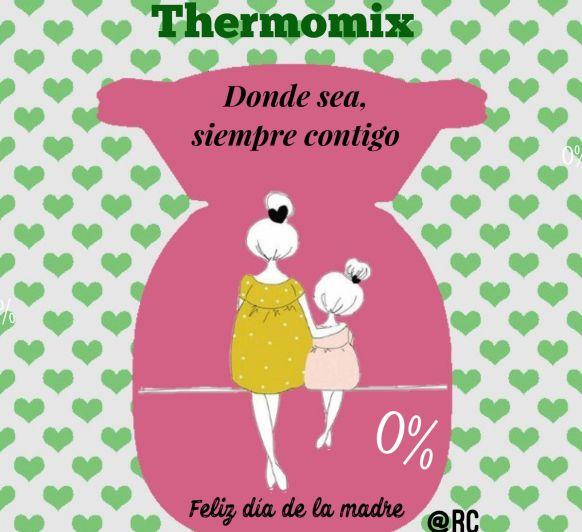 FELIZ DIA DE LA MADRE Y Thermomix®